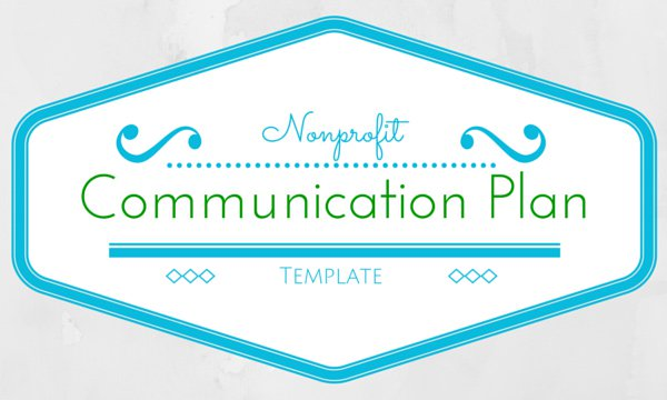 Communication plan template upleaf for Nonprofit communications plan template