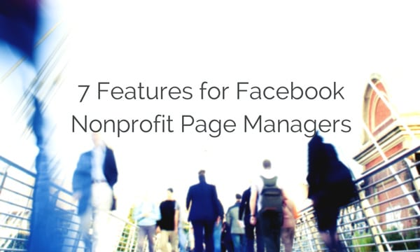 7-Features-for-Facebook-Nonprofit-Page.jpg